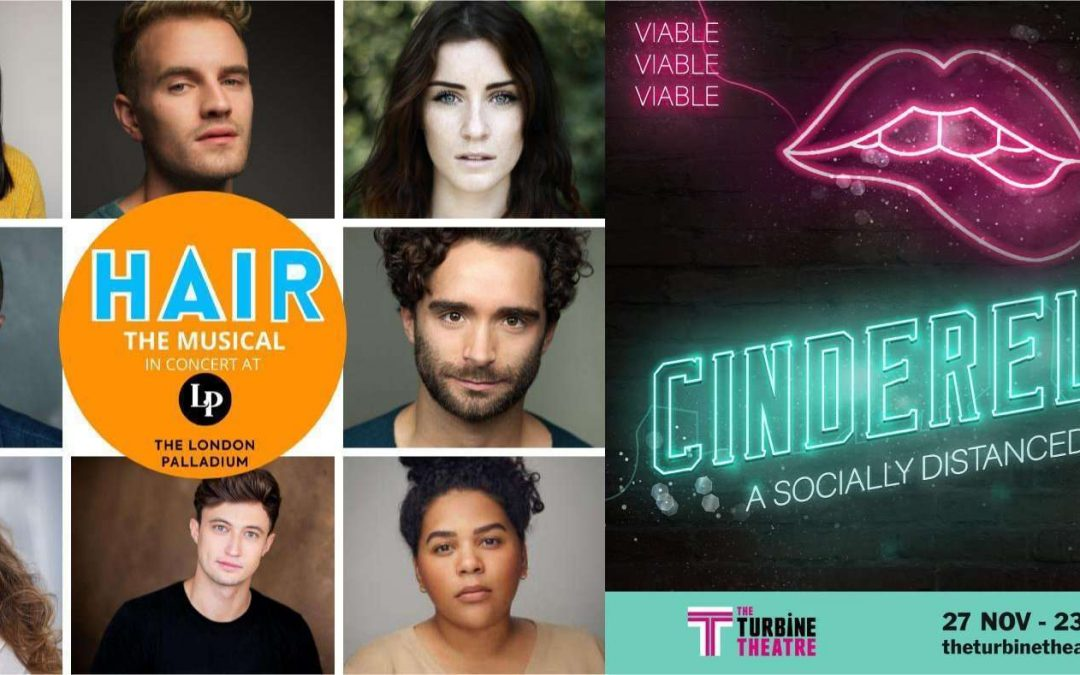 HAIR THE MUSICAL (IN CONCERT) & CINDERELLA: THE SOCIALLY DISTANCED BALL announced by The Turbine Theatre