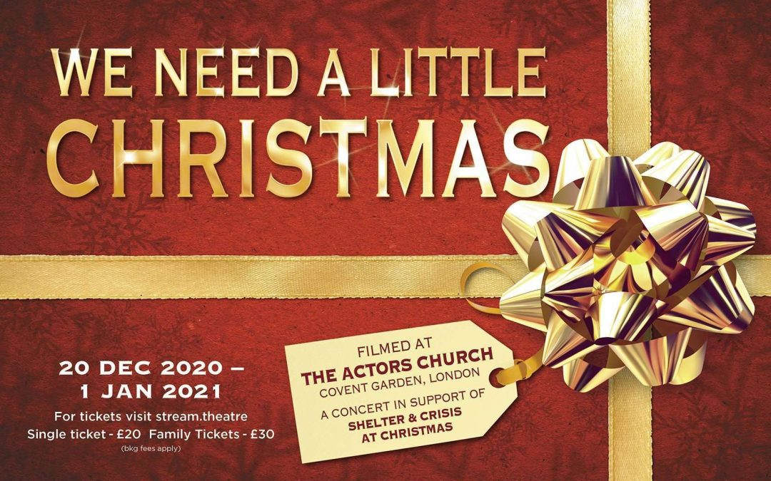 Stars come together for We Need A Little Christmas in aid of Shelter and Crisis at Christmas
