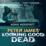 Adam Woodyatt to star in World Premiere of Peter James' LOOKING GOOD DEAD