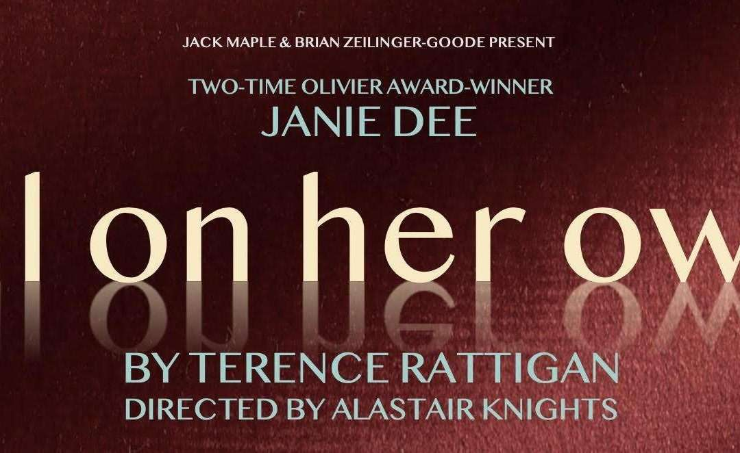 Janie Dee to star in new digital production of Terence Rattigan's 'All On Her Own'