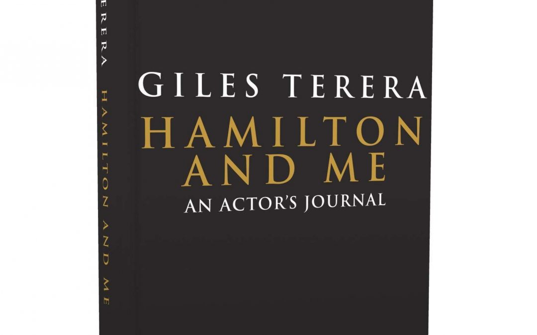 Book Focus: Hamilton and Me – An Actor's Journal