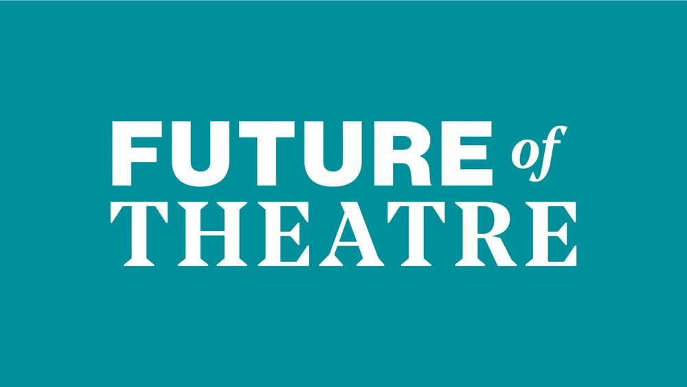 YOUR NEWS – The Stage launches 'Future of Theatre' featuring an online conference and video conversation series.