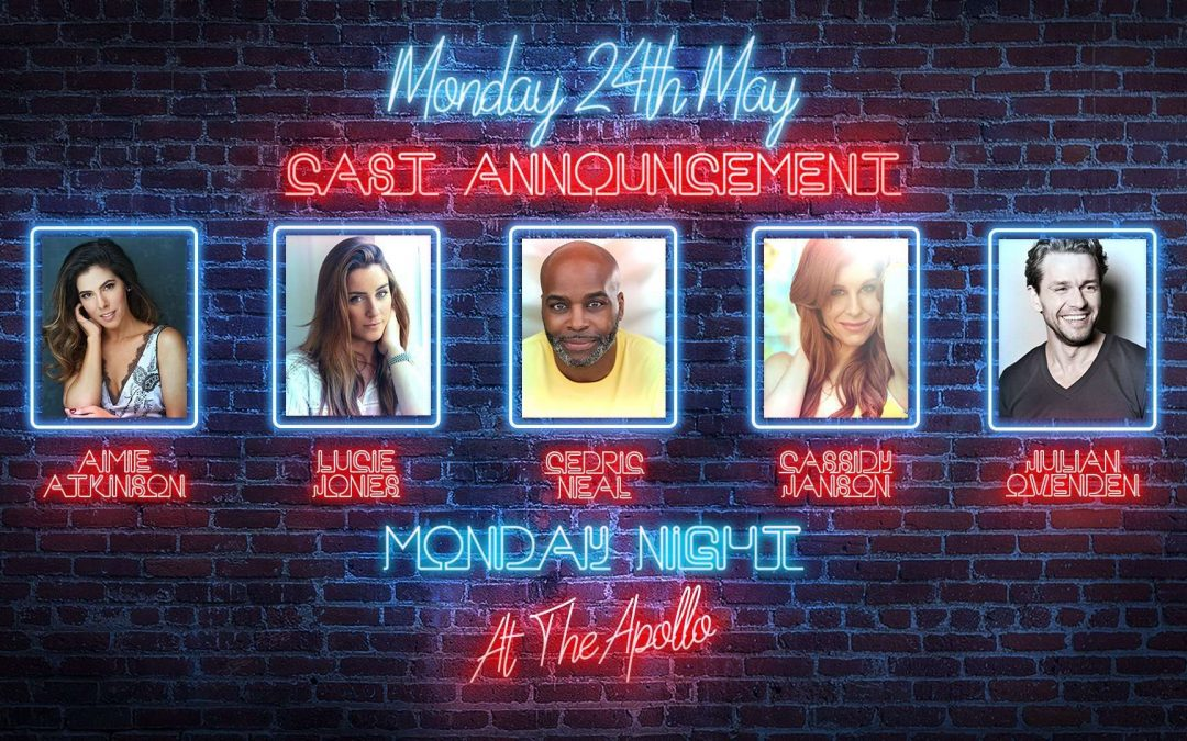 AIMIE ATKINSON, CASSIDY JANSON, LUCIE JONES, CEDRIC NEAL AND JULIAN OVENDEN CONFIRMED FOR FIRST 'MONDAY NIGHT AT THE APOLLO' – 24 MAY