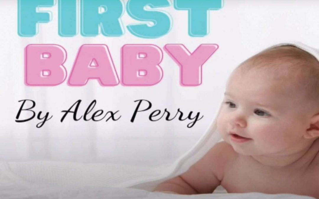 YOUR NEWS – FIRST BABY … FIRST PLACE