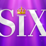 CONCORD THEATRICALS acquires secondary licensing rights for 'SIX' by Toby Marlow and Lucy Moss