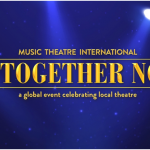 MTI's All Together Now!<br />A Global Event Celebrating Local Theatre IS NOW AVAILABLE FOR LICENSING!