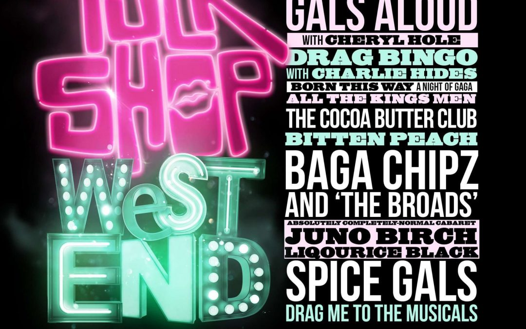 A SUMMER FESTIVAL OF BRITISH DRAG AT THE GARRICK – 27 JULY – 8 AUGUST