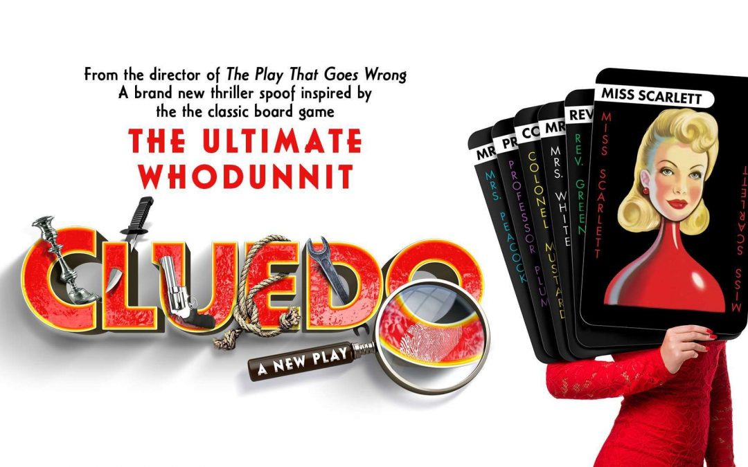 YOUR NEWS – Who? What? Where? The Ultimate Whodunnit… CLUEDO