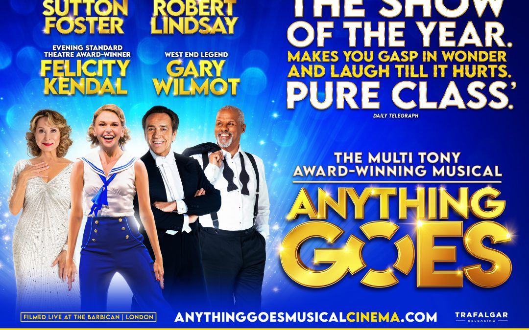 ANYTHING GOES LIVE CINEMA SCREENING ACROSS THE UK – SUN, 28 NOV and WED, 1 DEC